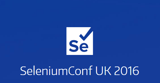 Selenium Conf 2016, Лондон, 15-16 ноября